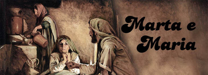 marta e maria pregação